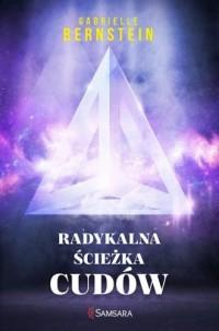 Radykalna ścieżka cudów - okładka książki