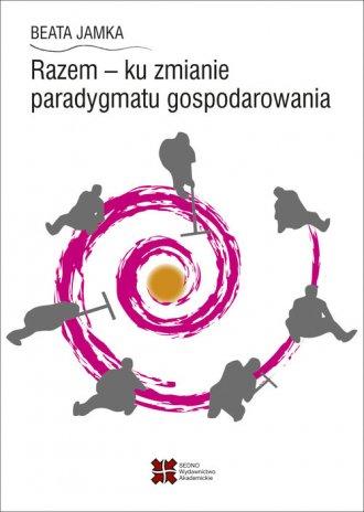 Razem - ku zmianie paradygmatu - okładka książki