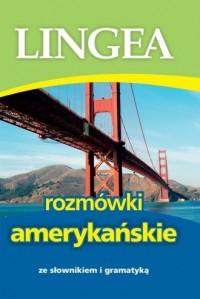 Rozmówki amerykańskie ze słownikiem i gramatyką - okładka książki