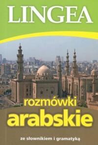 Rozmówki arabskie ze słownikiem i gramatyką - okładka książki