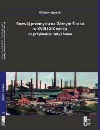 Rozwój przemysłu na Górnym Śląsku - okładka książki