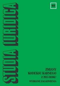 Studia Iuridica nr 65. Zmiany kodeksu - okładka książki