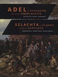 Szlachta na Śląsku i Górnych Łużycach. - okładka książki