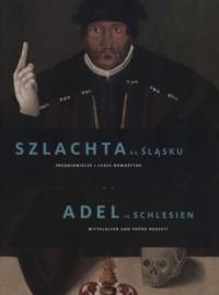 Szlachta na Śląsku. Średniowiecze - okładka książki