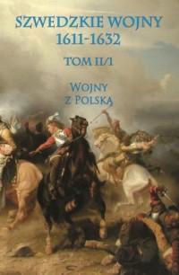 Szwedzkie wojny 1611-1632. Wojny - okładka książki