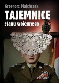Tajemnice stanu wojennego - okładka książki
