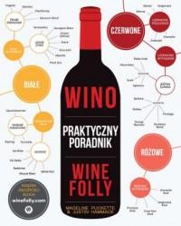 Wino. Praktyczny Poradnik. Wine Folly - okładka książki