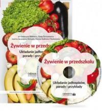 Żywienie w przedszkolu. Układanie jadłospisów, porady i przykłady - okładka książki