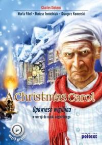 A Christmas Carol. Opowieść wigilijna - okładka książki