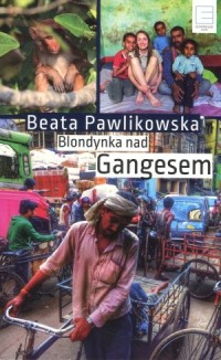 Blondynka nad Gangesem - Beata - okładka książki