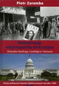 Demokracja od prosperity do kryzysu. - okładka książki