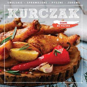 Dobre  bo polskie - Kurczak - okładka książki