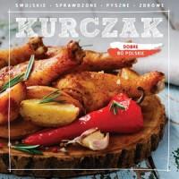 Dobre  bo polskie - Kurczak - Wydawnictwo - okładka książki