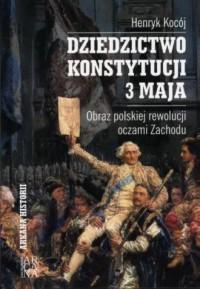 Dziedzictwo Konstytucji 3 Maja. - okładka książki
