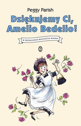 Dziękujemy Ci, Amelio Bedelio! - okładka książki
