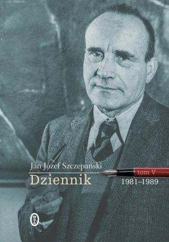 Dziennik. Tom V. 1981-1989 - okładka książki