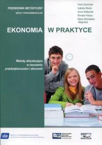 Ekonomia w praktyce. Metody aktywizujące - okładka książki