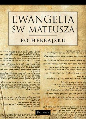 Ewangelia św. Mateusza po Hebrajsku - okładka książki