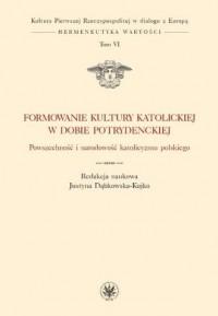 Formowanie kultury katolickiej - okładka książki
