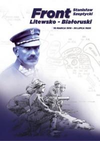 Front Litewsko - Białoruski. 10 marca 1919 - 30 lipca 1920 - okładka książki