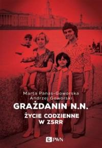 Grażdanin N.N. Życie codzienne w ZSRR - okładka książki