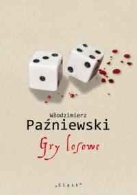 Gry losowe - Włodzimierz Paźniewski - okładka książki