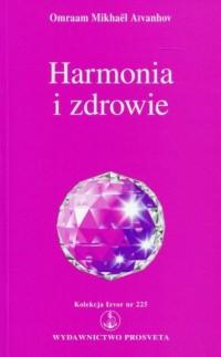 Harmonia i zdrowie. Kolekcja Izvor nr 225 - okładka książki