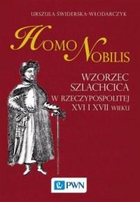 Homo nobilis. Wzorzec szlachcica - okładka książki