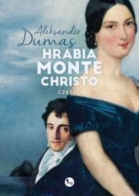 Hrabia Monte Christo cz. 1 - okładka książki
