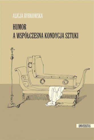 Humor a współczesna kondycja sztuki - okładka książki