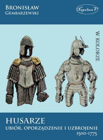 Husarze - ubiór, oporządzenie i - okładka książki