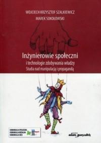 Inżynierowie społeczni i technologie - okładka książki