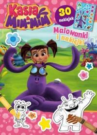 Kasia   Mim-Mim Malowanki i Naklejki - okładka książki