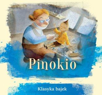Klasyka bajek. Pinokio - okładka książki