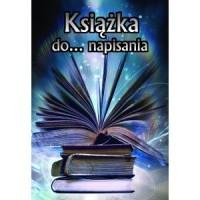 Książka do... napisania - okładka książki
