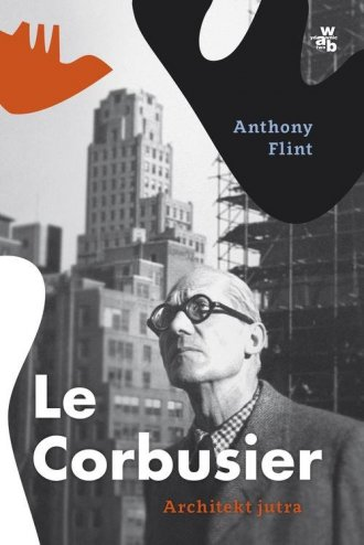 Le Corbusier. Architekt jutra - okładka książki