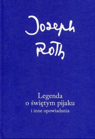 Legenda o świętym pijaku i inne - okładka książki