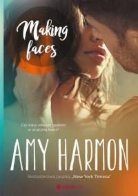 Making faces - Amy Harmon - okładka książki