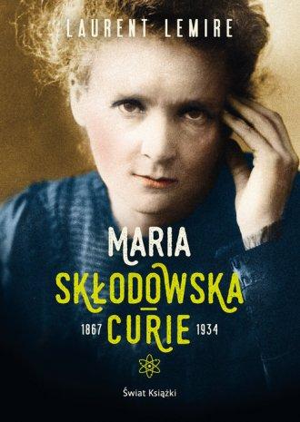 Maria Skłodowska-Curie 1867-1934 - okładka książki