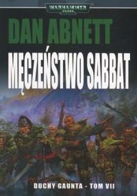Męczeństwo Sabbat. Cykl Warhammer - okładka książki