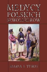 Medycy polskich szwoleżerów - okładka książki