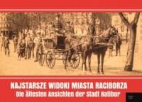 Najstarsze widoki miasta Raciborza - okładka książki