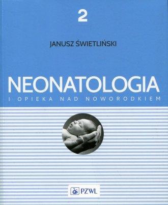 Neonatologia i opieka nad noworodkiem. - okładka książki