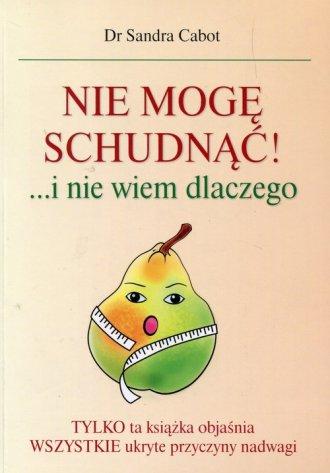 Nie mogę schudnąć i nie wiem dlaczego - okładka książki