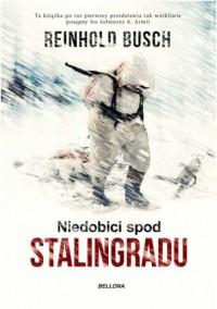 Niedobici spod Stalingradu - Reinhold - okładka książki
