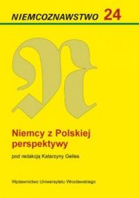 Niemcoznawstwo 24. Niemcy z polskiej - okładka książki