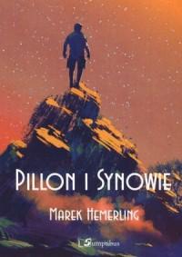 Pillon i synowie - Marek Hemerling - okładka książki