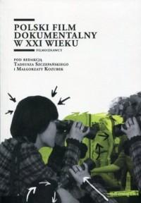 Polski film dokumentalny w XXI - okładka książki