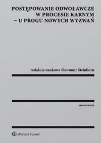 Postępowanie odwoławcze w procesie - okładka książki