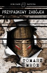 Przypadkowy zabójca - okładka książki